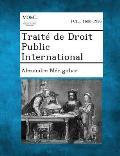 Traite de Droit Public International