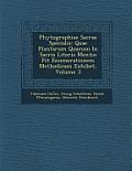 Phytographiae Sacrae Specialis: Quae Plantarum Quarum in Sacris Literis Mentio Fit Enumerationem Methodicam Exhibet, Volume 3