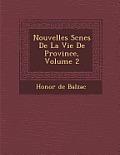 Nouvelles SC Nes de La Vie de Province, Volume 2