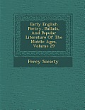 Early English Poetry, Ballads, and Popular Literature of the Middle Ages, Volume 29