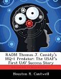 Radm Thomas J. Cassidy's Mq-1 Predator: The USAF's First Uav Success Story