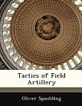 Tactics of Field Artillery