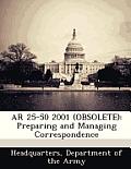 AR 25-50 2001 (Obsolete): Preparing and Managing Correspondence
