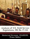 Analysis of U.S. Field Service Regulations, MS No. P-133