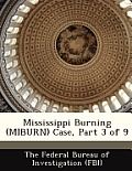 Mississippi Burning (Miburn) Case, Part 3 of 9