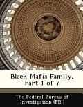 Black Mafia Family, Part 1 of 7