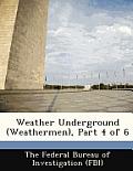 Weather Underground (Weathermen), Part 4 of 6