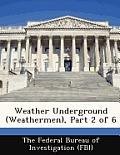 Weather Underground (Weathermen), Part 2 of 6