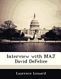 Interview with Maj David DeFelice