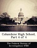Columbine High School, Part 4 of 4
