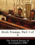 Erich Fromm, Part 1 of 6