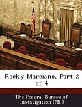 Rocky Marciano, Part 2 of 4