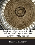 Engineer Operations in the Rhine Crossing: Ninth US Army, 1945, Part 2