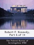 Robert F. Kennedy, Part 6 of 14