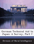 German Technical Aid to Japan: A Survey, Part 7