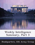 Weekly Intelligence Summary, Part 3