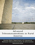 Advanced Telecommunications in Rural America