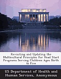 Revisiting and Updating the Multicultural Principles for Head Start Programs Serving Children Ages Birth to Five