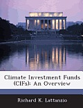 Climate Investment Funds (Cifs): An Overview