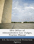 EPA Office of Administrative Law Judges, Practice Manual
