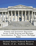 Finance and Economics Discussion Series: Credit Scoring and Mortgage Securitization: Do They Lower Mortgage Rates