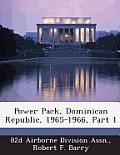 Power Pack, Dominican Republic, 1965-1966, Part 1