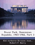 Power Pack, Dominican Republic, 1965-1966, Part 3