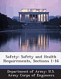 Safety: Safety and Health Requirements, Sections 1-16