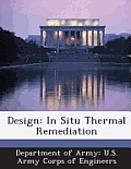 Design: In Situ Thermal Remediation
