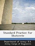 Standard Practice for Shotcrete