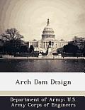 Arch Dam Design