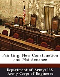 Painting: New Construction and Maintenance