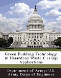 Green Building Technology in Hazardous Waste Cleanup Applications