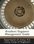 Resident Engineer Management Guide