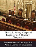 The U.S. Army Corps of Engineers: A History, Chapter 1