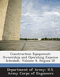 Construction Equipment: Ownership and Operating Expense Schedule, Volume 9, Region IX