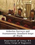 Asbestos Surveys and Assessments: Standard Scope of Work