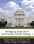 Dredging Inspector's Instruction Guide Change 1