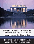 Pwtb 200-1-17: Recycling Interior Finish Materials: Carpet and Ceiling Tiles