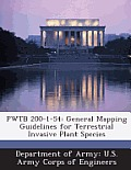 Pwtb 200-1-54: General Mapping Guidelines for Terrestrial Invasive Plant Species