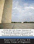 Pwtb 200-1-65: Proper Selection of Hydroseeding Mixtures and Components to Promote Rapid Revegetation of Disturbed Department of Defe