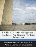 Pwtb 200-1-91: Management Guidance for Gopher Tortoise Relocation