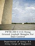Pwtb 200-1-113: Using Ground Asphalt Shingles for Dust Control