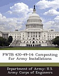 Pwtb 420-49-14: Composting for Army Installations