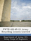 Pwtb 420-49-12: Army Recycling Lessons Learned