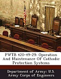 Pwtb 420-49-29: Operation and Maintenance of Cathodic Protection Systems