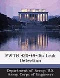 Pwtb 420-49-36: Leak Detection