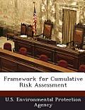 Framework for Cumulative Risk Assessment