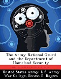 The Army National Gaurd and the Department of Homeland Security