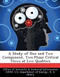 A Study of One and Two Component, Two Phase Critical Flows at Low Qualities